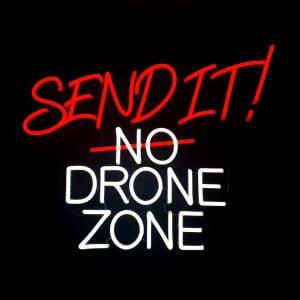 MantisFPV custom led neon sign australia send it no drone zone